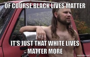 White Lives Matter More